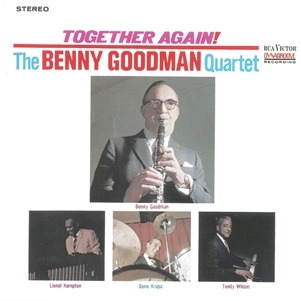 [Jazz] The Benny Goodman QWuartet Together Again